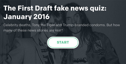 First Draft News fake news quiz